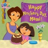 Happy Mothers Day Mami Dora The Explorer