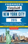 Frommers EasyGuide To New York City 2015