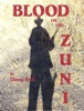 Blood On The Zuni