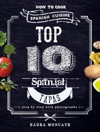 Top 10 Spanish Tapas How To Cook Spanish Cuisine
