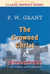 The Crowned Christ And Atonement