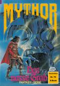 Mythor 76: Das nasse Grab