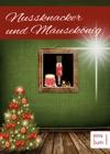 Nussknacker Und Museknig Ein Weihnachtsmrchen Fr Kinder Und Erwachsene