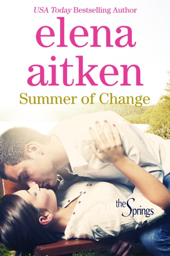 Summer of Change - Elena Aitken - Elena Aitken