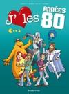 Jaime Les Annes 80 - Tome 3