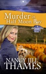 Murder In Half Moon Bay Book 1