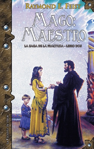 Raymond E. Feist - Mago: Maestro