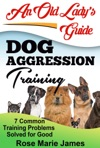 Dog Aggression Training  7 Common Training Problems  Solved For Good