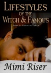 Lifestyles Of The Witch  Famous Tahiti In Texas Part 1 Of A 4 Part Serial