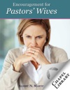 Encouragement For Pastors Wives