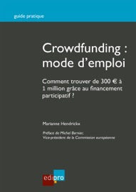 CROWDFUNDING : MODE DEMPLOI