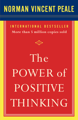 The Power of Positive Thinking - Dr. Norman Vincent Peale book