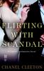 Chanel Cleeton - Flirting with Scandal artwork
