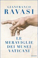 Le meraviglie dei Musei Vaticani ebook Download