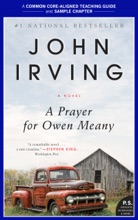 A Teacher's Guide for a Prayer for Owen Meany