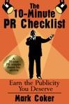 The 10-Minute PR Checklist Earn The Publicity You Deserve