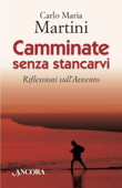 Camminate senza stancarvi