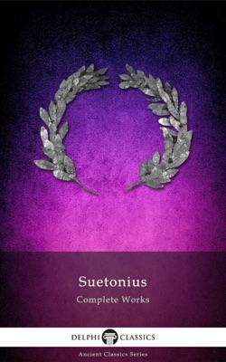 Complete Works of Suetonius