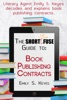 The Short Fuse Guide To Book Publishing Contracts