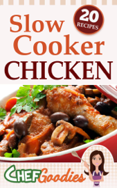 Slow Cooker Chicken Recipes book
