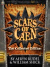 Scars Of Caen The Collected Edition