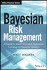 Bayesian Risk Management