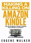 Making A Killing On Amazon Kindle