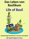 Das Leben Von Basilikum Life Of Basil Zweisprachiges Kinderbuch In Deutsch Und Englisch Mit Spa Englisch Lernen