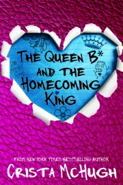 The Queen B* and the Homecoming King PDF Download