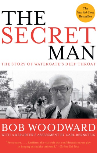 Bob Woodward - The Secret Man