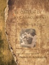 El Origen De Las Catacumbas 1970-1979