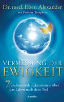 Eben Alexander & Ptolemy Tompkins - Vermessung der Ewigkeit artwork