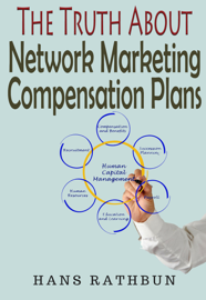 The Truth About Network Marketing Compensation Plans