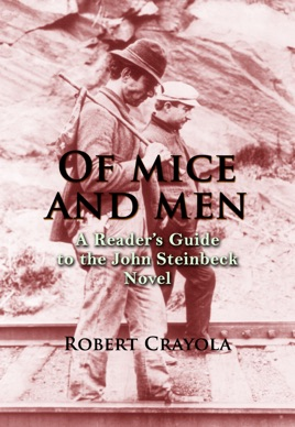 Of Mice and Men by John Steinbeck: A Reader's Guide