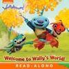 Welcome To Wally's World! (Wallykazam!) (Enhanced Edition)