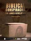 Biblical Conspiracies The James Revelation
