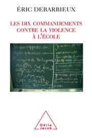 Les Dix commandements contre la violence à l'école Par Les Dix commandements contre la violence à l'école