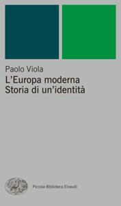 L'Europa moderna. Storia di un'identità Copertina del libro