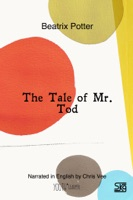 The Tale of Mr. Tod (With Audio)