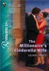 The Millionaires Cinderella Wife