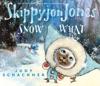 Skippyjon Jones Snow What Enhanced Edition