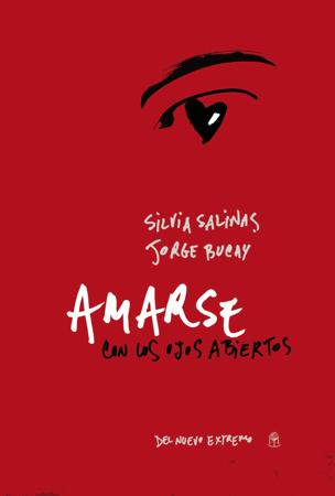Amarse con los ojos abiertos - Silvia Salinas & Jorge Bucay