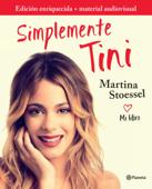 Simplemente Tini (edición enriquecida con material audiovisual)