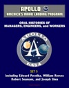 Apollo And Americas Moon Landing Program - Oral Histories Of Managers Engineers And Workers Set 5 - Including Edward Pavelka William Reeves Robert Seamans And Joseph Shea