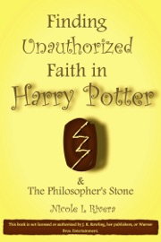 FINDING UNAUTHORIZED FAITH IN HARRY POTTER & THE PHILOSOPHERS STONE