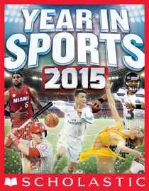 Scholastic Year in Sports 2015 book
