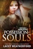 Of Witches and Warlocks: Possession of Souls