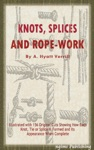 Knots Splices And Rope Work Illustrated