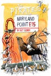 The Pirates Of Maryland Point E15