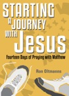 Starting A Journey With Jesus 14 Days Of Praying With Matthew